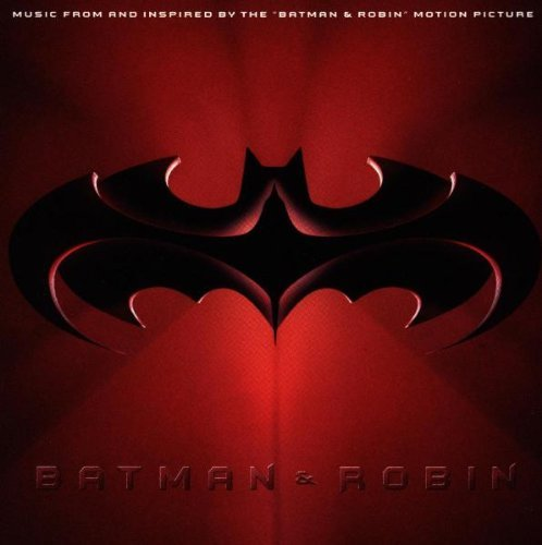 Batman & Robin Soundtrack Smashing Pumpkins Jewel Moloko Bone Thugs N Harmony Me'shell