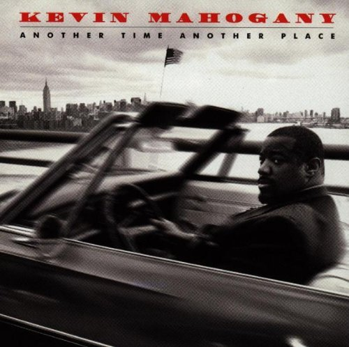 Mahogany Kevin Another Time Another Place Feat. Travis Lovano