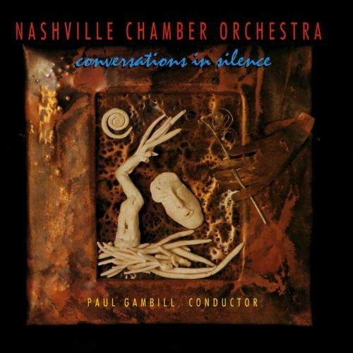 Nashville Chamber Orchestra Conversations In Silence CD R Gambill Nashville Co