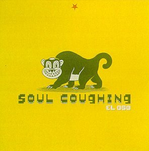 Soul Coughing El Oso
