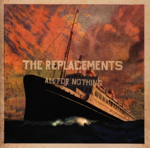 Replacements All For Nothing Nothing For Al 2 CD Set
