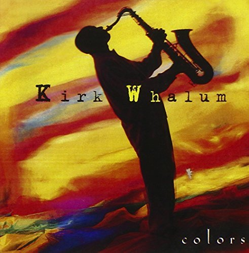 Kirk Whalum Colors CD R Hewett
