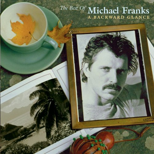 Franks Michael Best Of Michael Franks Bakward