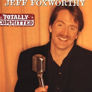 Foxworthy Jeff Totally Committed