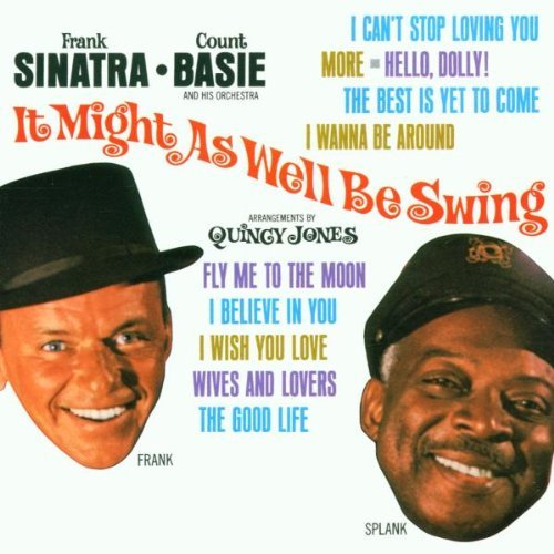 Frank Sinatra It Might As Well Be Swing Remastered