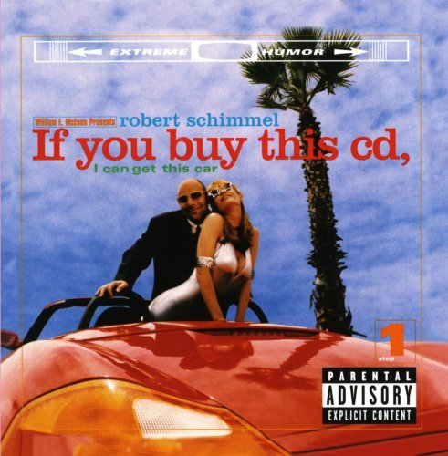 Robert Schimmel If You Buy This CD I Can Get T Explicit Version