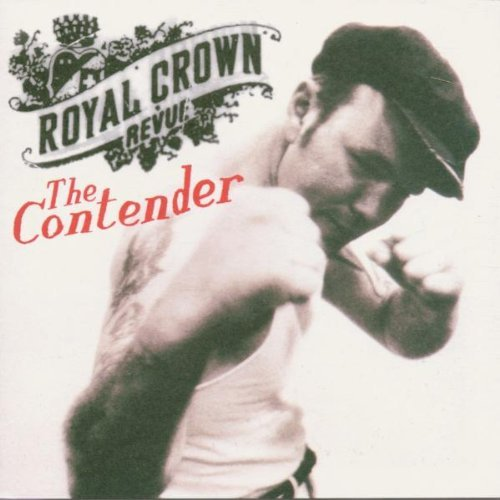 Royal Crown Revue Contender