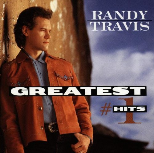 Randy Travis Greatest Number 1 Hits