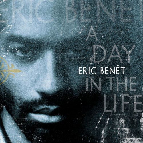 Eric Benet Day In The Life
