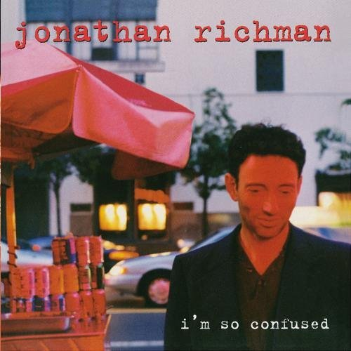 Jonathan Richman I'm So Confused CD R