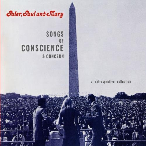 Peter Paul & Mary Songs Of Conscience & Concern CD R