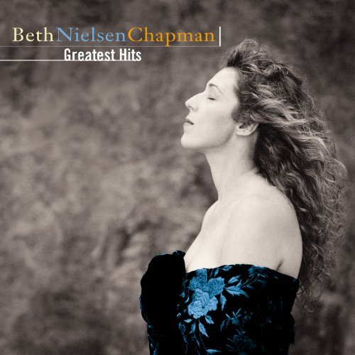Chapman Beth Nielsen Greatest Hits