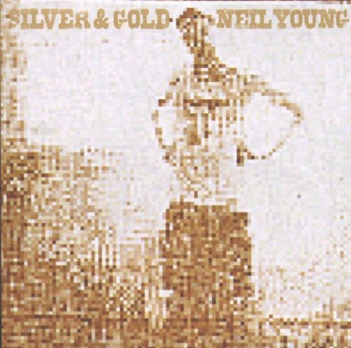 Neil Young Silver & Gold