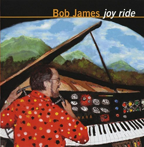 Bob James Joy Ride