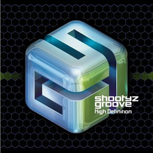 Shootyz Groove High Definition