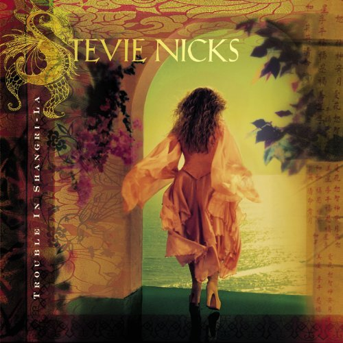 Stevie Nicks Trouble In Shangri La