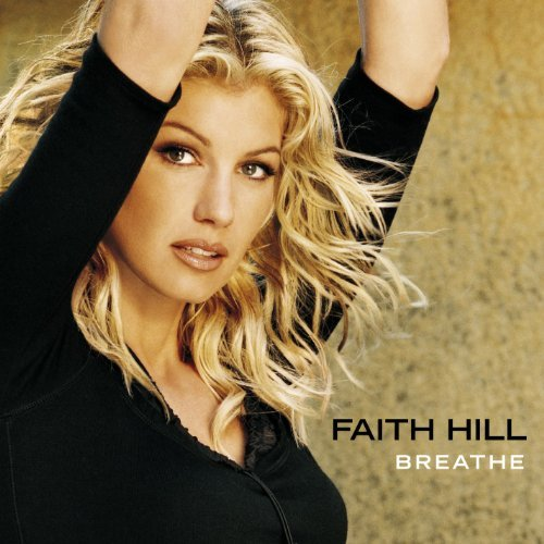 Faith Hill Breathe Feat. Tim Mcgraw