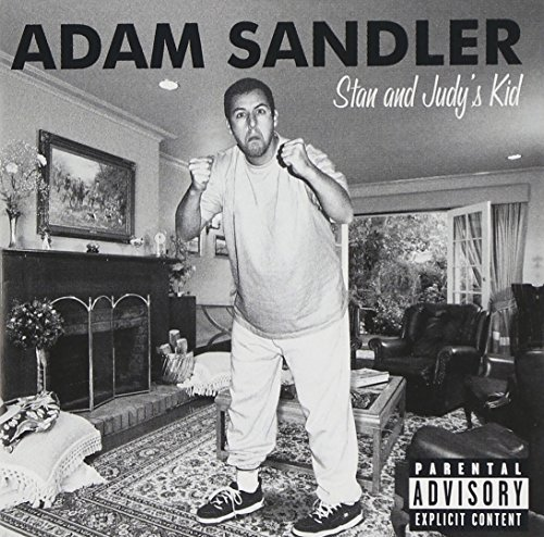 Adam Sandler Stan & Judy's Kid Explicit Version