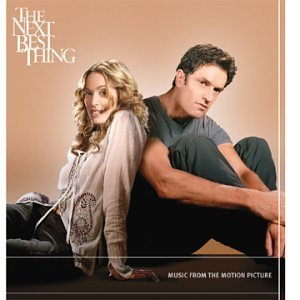 Next Best Thing Soundtrack Madonna Moby Groove Armada Olive