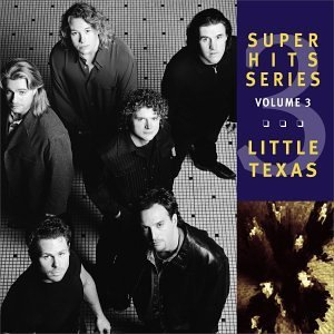 Little Texas Vol. 3 Super Hits