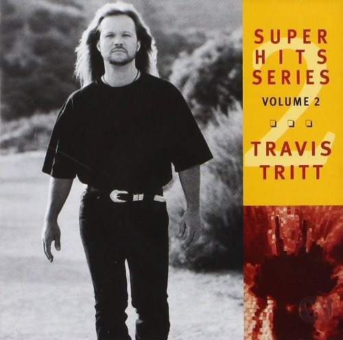 Travis Tritt Vol. 2 Super Hits
