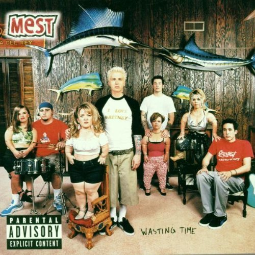Mest Wasting Time Clean Version