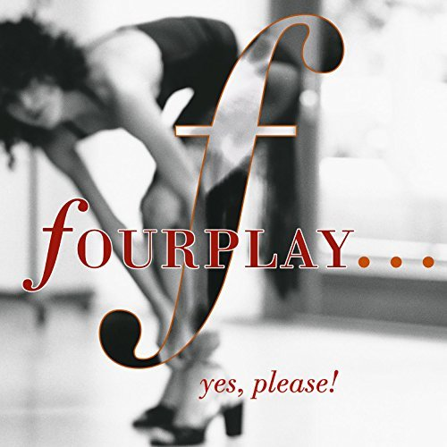 Fourplay Yes Please