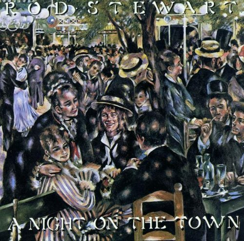 Stewart Rod Night On The Town Remastered