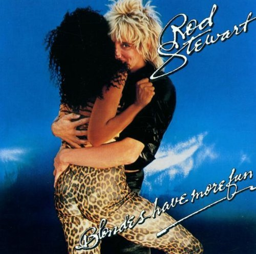 Rod Stewart Blondes Have More Fun CD R