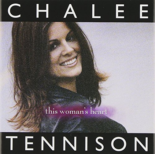 Chalee Tennison This Woman's Heart