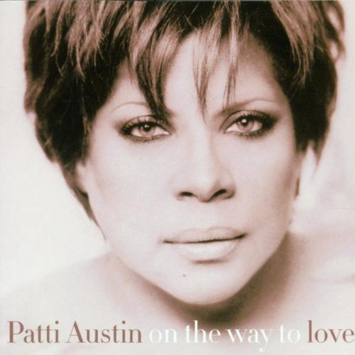 Austin Patti On The Way To Love Feat. James Ingram Garrett Martin Phillinganes Jackson