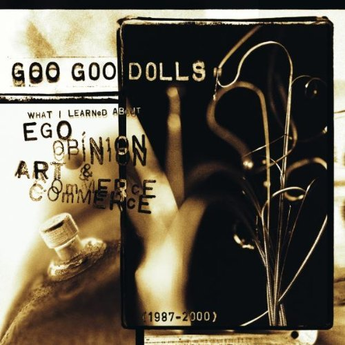 Goo Goo Dolls What I Learned About Ego Opini