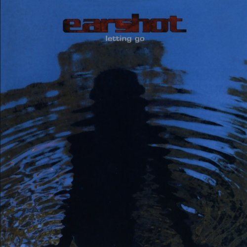 Earshot Letting Go CD R