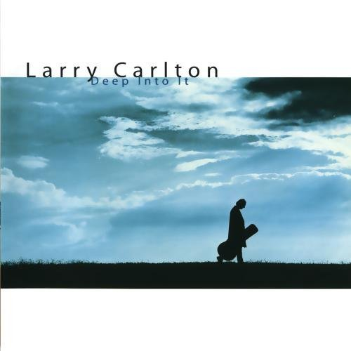 Larry Carlton Deep Into It Incl. Bonus Track