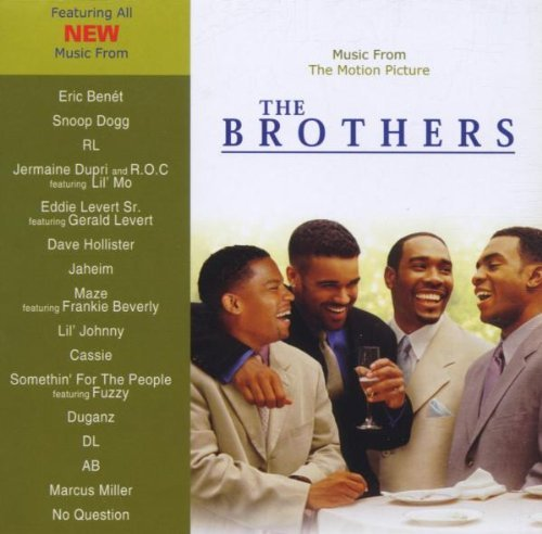 Brothers Soundtrack Snoop Dogg Benet Levert Ab Cassie Mos Def Hollister