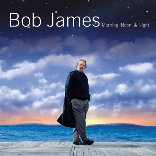 James Bob Morning Noon & Night