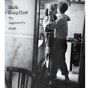 Mark Knopfler Ragpicker's Dream