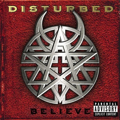 Disturbed Believe Explicit Version