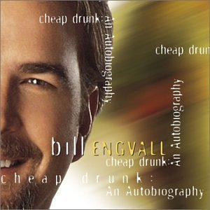 Bill Engvall Cheap Drunk An Autobiography
