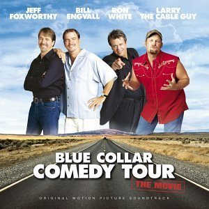 Various Artists Blue Collar Comedy Tour Foxworthy Engvall White Larry The Cable Guy