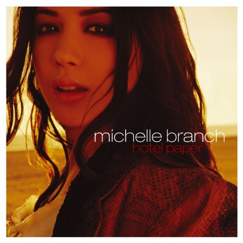 Michelle Branch Hotel Paper Hotel Paper