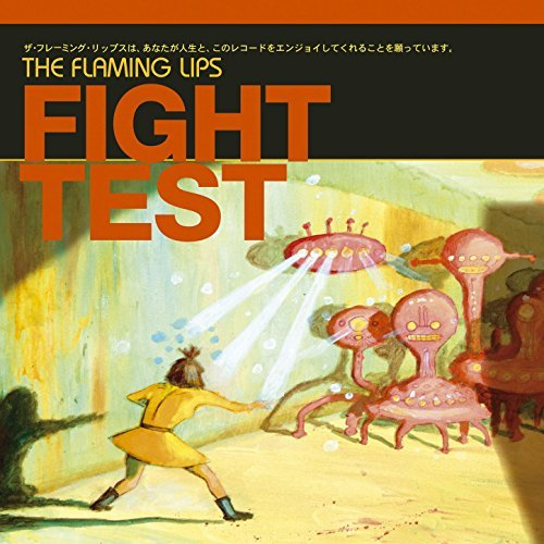 Flaming Lips Fight Test Ep