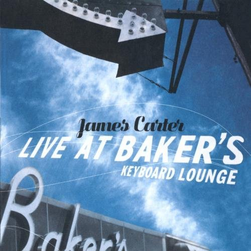 James Carter Live At Baker's Keyboard Loung CD R