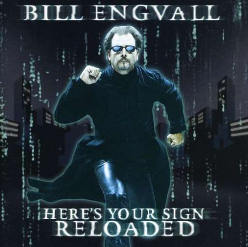 Bill Engvall Here's Your Sign Reloaded