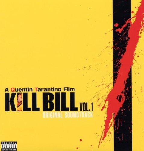 Kill Bill Vol. 1 Original Soundtrack Kill Bill Vol. 1 [vinyl] Explicit