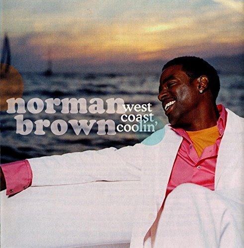 Norman Brown West Coast Coolin'
