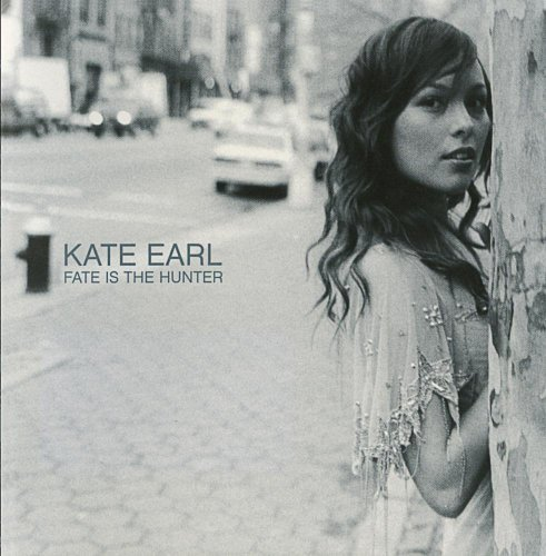 Kate Earl Fate Is The Hunter