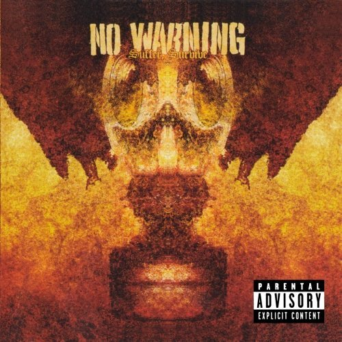 No Warning Suffer Survive Explicit Version
