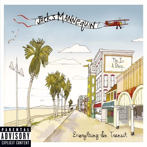 Jack's Mannequin Everything In Transit Explicit Version