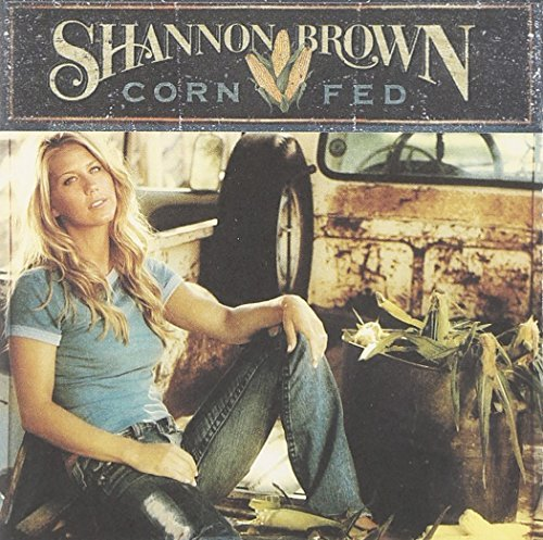 Shannon Brown Corn Fed CD R
